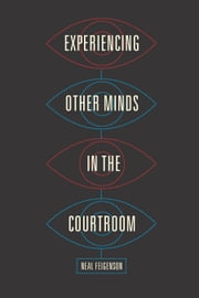 Experiencing Other Minds in the Courtroom ebook by Kobo.Web.Store.Products.Fields.ContributorFieldViewModel