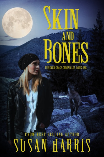 Skin and Bones ebook by Susan Harris