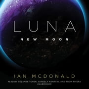 Luna: New Moon audiobook by Ian McDonald