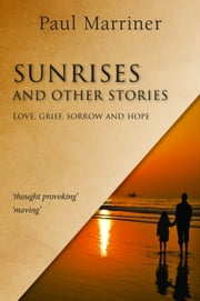 Sunrises And Other Stories ebook by Paul Marriner