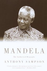 Mandela - The Authorized Biography ebook by Anthony Sampson