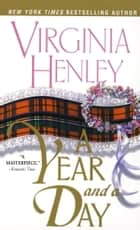 A Year and a Day ebook by Virginia Henley