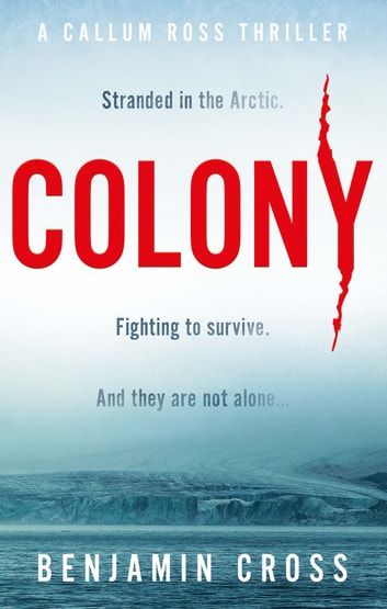 Colony ebook by Benjamin Cross