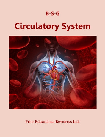 Circulatory System - Study Guide ebook by Roger Prior