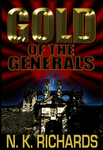 Gold of the Generals ebook by Nic Richards