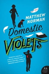 Domestic Violets ebook by Matthew Norman