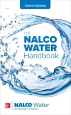 The NALCO Water Handbook, Fourth Edition ebook by an Ecolab Company NALCO Water