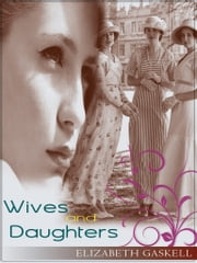 Wives And Daughters ebook by Elizabeth Gaskel