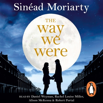 The Way We Were audiobook by Sinéad Moriarty
