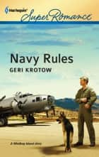 Navy Rules ebook by Geri Krotow