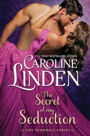 The Secret of My Seduction 電子書籍 Caroline Linden