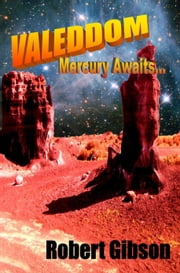 Valeddom: Mercury Awaits ebook by Robert Gibson