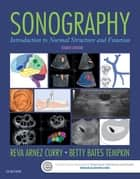 Sonography ebook by Reva Arnez Curry,Betty Bates Tempkin