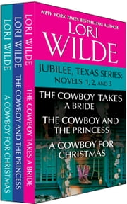 Jubilee, Texas Series - Jubilee, Texas Novels 1, 2, and 3 ebook by Lori Wilde