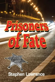 Prisoners of Fate ebook by Stephen Lowrance