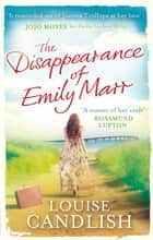 The Disappearance of Emily Marr ebook by Louise Candlish