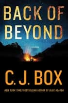 Back of Beyond - A Novel ekitaplar by C.J. Box