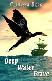 Deep Water Grave ebook by Claryssa Berg