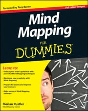 Mind Mapping For Dummies ebook by Florian Rustler,Tony Buzan