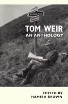 Tom Weir ebook by Tom Weir