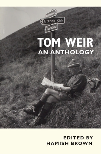 Tom Weir - an anthology ebook by Tom Weir