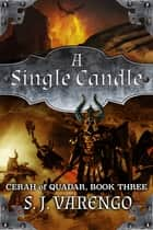 A Single Candle ebook by S. J. Varengo