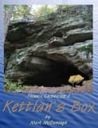 Kettlan's Box ebook by Mark McDonough