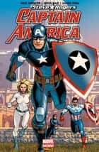 Captain America : Steve Rogers (2016) T01 - Heil Hydra eBook by Nick Spencer, Collectif
