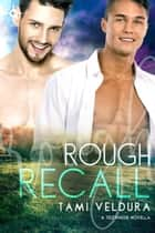 Rough Recall - A Tidewater Novella ebook by Tami Veldura