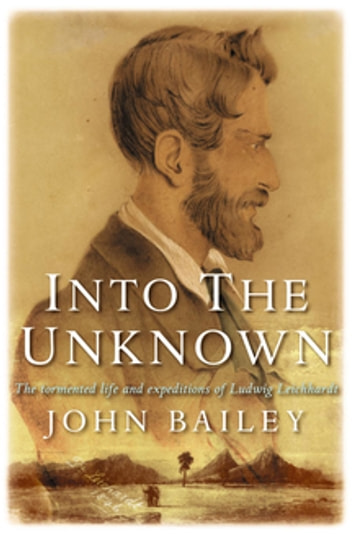 Into The Unknown ebook by John Bailey