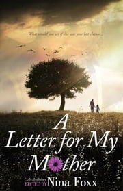 A Letter for My Mother ebook by Nina Foxx