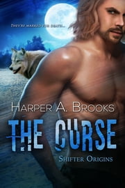 The Curse ebook by Harper A. Brooks