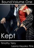 Kept ebook by Leona Keyoko Pink, Tim Terry