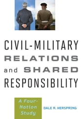 us civil military relations in doldrum Conventional wisdom holds that the american military is overwhelmingly conservative and republican, and extremely political our army paints a more complex picture.