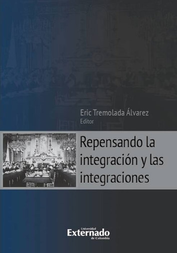 Repensando la integración y las integraciones ebook by Eric Tremolada Álvarez