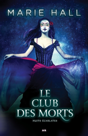 Le club des morts ebook by Marie Hall