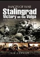 Stalingrad ebook by Cornish, Nik