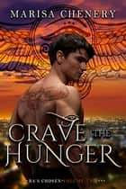 Crave the Hunger ebook by Marisa Chenery