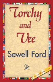Torchy and Vee ebook by Ford, Sewell