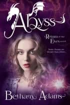 Abyss ebook by Bethany Adams