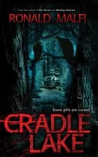 Cradle Lake ebook by Ronald Malfi