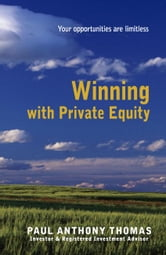 Winning with Private Equity ebook by Thomas, Paul Anthony