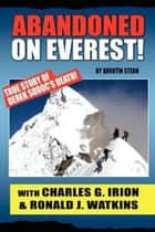 Abandoned on Everest ebook by Charles G. Irion