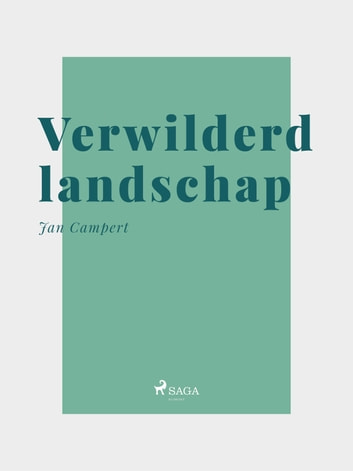 Verwilderd landschap ebook by Jan Campert