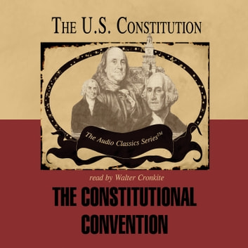 The Constitutional Convention audiobook by Pat Childs,Ralph Childs