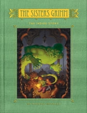 The Sisters Grimm - Book Eight: The Inside Story ebook by Michael Buckley,Peter Ferguson