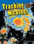 Tracking the Weather ebook by Monika Davies