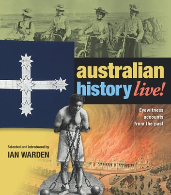 Australian History Live ebook by Ian Warden