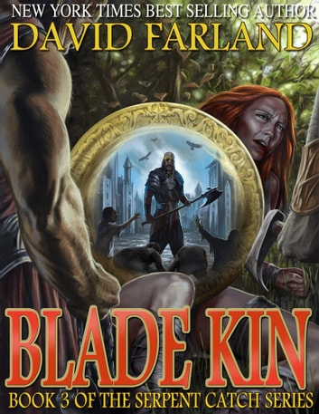 Blade Kin ebook by David Farland