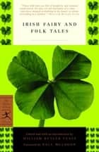 Irish Fairy and Folk Tales ebook by William Butler Yeats, Paul Muldoon